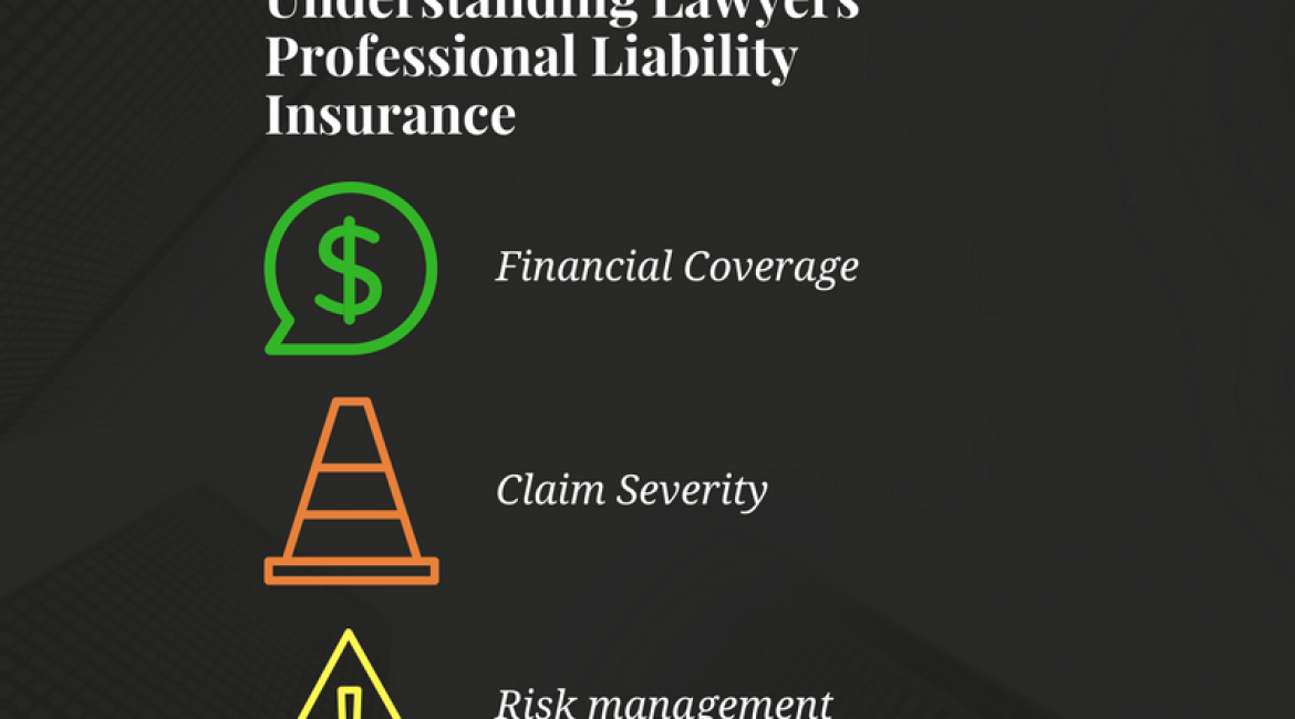 An Attorney's Guide to Understanding Lawyers Professional Liability Insurance